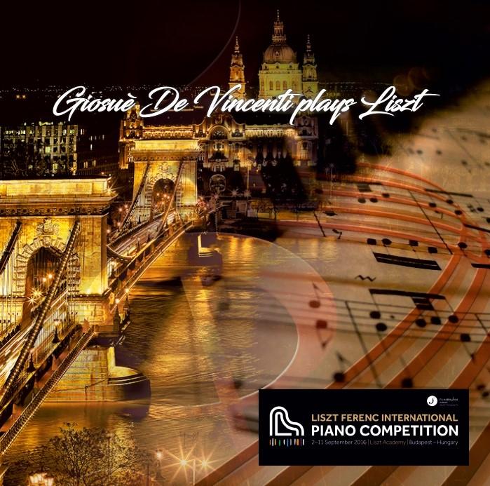 Giosuè De Vincenti plays Liszt Liszt Ferenc International Piano Competition, Budapest