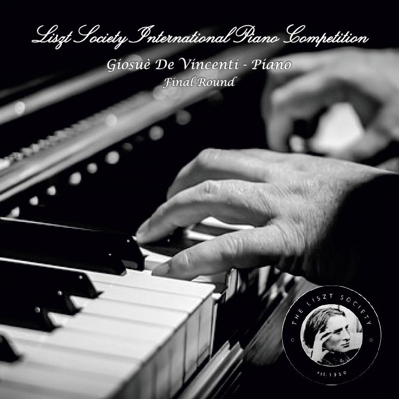 Giosuè De Vincenti - Liszt Society International Piano Competition